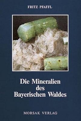 Obálka (1993) už čtvrtého vydání jeho knihy omineralogii Bavorského lesa v nakladatelství Morsak Verlag