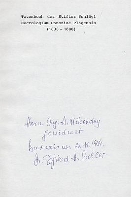 Vazba soupisu zemřelých v klášteře Schlägl v letech 1630-1800, vydaného v roce 1984, s autorovým věnováním AntonínuNikendeyovi