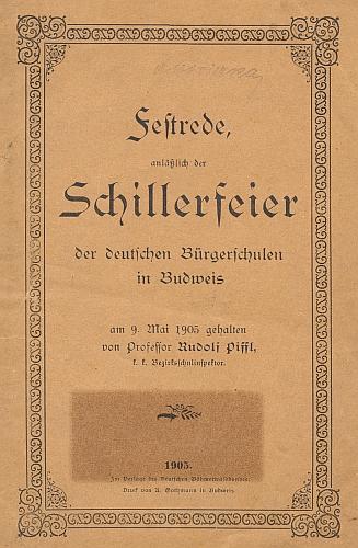 Obálka (1905) knižního vydání projevu jejího muže Rudolfa Piffla k Schillerově slavnosti budějovických německých měšťanských škol, jak se zachoval v knihovně Adalberta Wodiczky