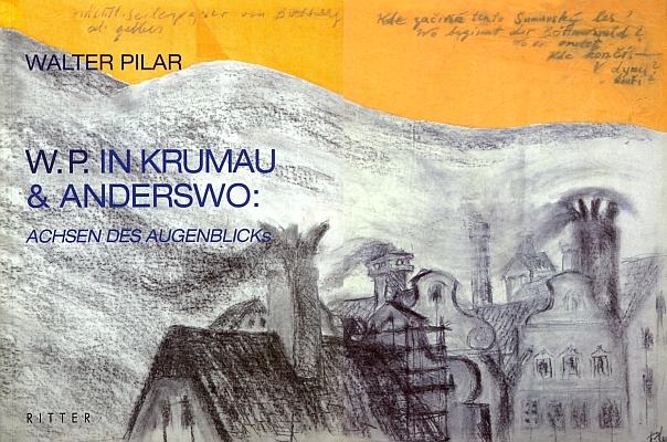 Obálka (2007) jeho knihy z nakladatelství Ritter Verlag v Klagenfurtu má Český Krumlov už v titulu