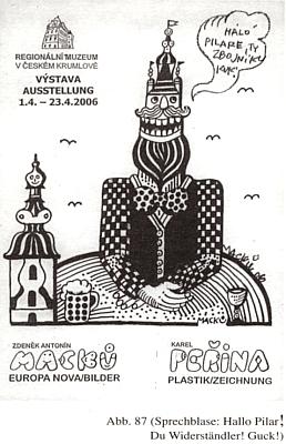 Plakát jedné českokrumlovské výstavy z roku 2006 s pozdravem Pilarovi