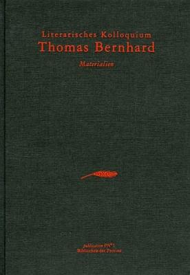 Obálka (Bibliothek der Provinz, 1984) sborníku z kolokvia oživotě a díle asi nejznámnějšího dnes rakouského autora Thomase Bernharda, na němž výrazně spolupracoval
