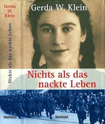 """Obálka jednoho z mnoha vydání (2008, nakladatelství Weltbild, Augsburg) německého překladu knihy """"All But My Life"""", která se stala v USA bestsellerem, česky však zatím nevyšla - snímek zachycující autorku pochází zroku 1939, kdy jí bylo 15 let"""