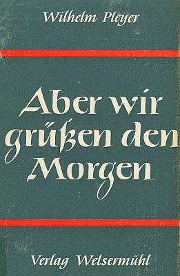 Obálka (1953), jedné z jeho poválečných knih - tato končí rozloučením se Šumavou (nakladatelství Welsermühl, Starnberg)