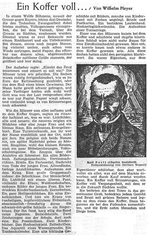 Jeho povídka ze Šumavy se v čísle ústředního listu vyhnaných krajanů věnovanému jejich mnichovskému sněmu v roce 1954 ocitla vedle portrétu Karla Postla (Charles Sealsfield), který vytvořil Herbert Wessely