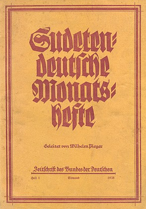 Časopis Sudetendeutsche Monatshefte už od prvního čísla z ledna 1938,     věnovaného i výročí úmrtí Stifterova, řídil sám
