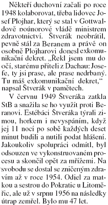Úryvek z článku Václava Drchala o perzekuci kněží po roce 1948 s detailem předání dekretu Plojharovy exkomunikace Františkem Štverákem, vězněným nacisty ikomunisty a zemřelým roku 1956 na následky věznění