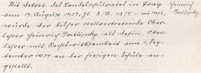 Od 1. září 1937 byl ustanoven jako definitivní řídící učitel na obecné škole v Hartmanicích, jak o tom svědčí tento zápis školní kroniky