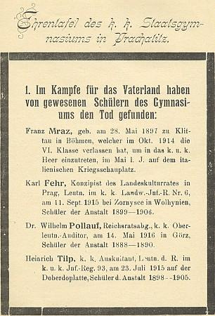 """Tady se ocitl jako padlý na """"čestné tabuli"""" německého státního gymnázia v Prachaticích, jehož žákem byl v letech 1888-1890"""