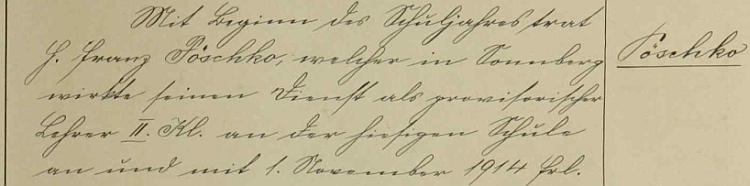 Nastoupil s počátkem školního roku 1914/1915 učitelskou službu na obecné škole v Německém Rychnově (dnes zaniklý Rychnůvek),     jak to uvádí tamní školní kronika, měl tu však setrvat právě jen do léta roku následujícího