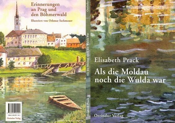 Obálka (2004) s Frymburkem, jak vypadal kdysi, na obraze Adalberta Sackmauera, knihy vydané nakladatelstvím Oerindur ve Steyru