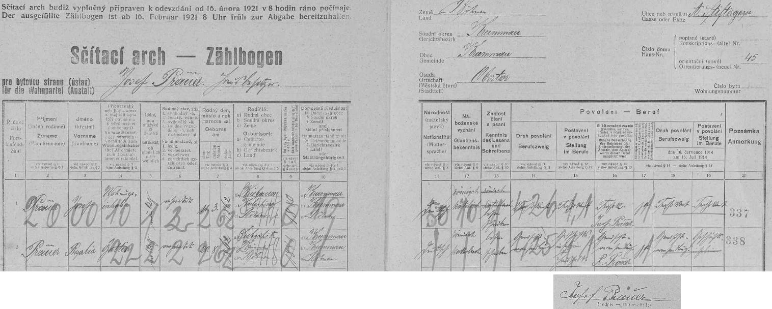 V domě čp. 45 na Adalbert-Stifter-Gasse (dnes Rooseveltova ulice) v Českém Krumlově bydlil roku 1921 podle tohoto archu ze sčítání lidu manželský pár jeho prarodičů, tj. zde podepsaného trafikanta Josefa Präuera (*20. srpna 1862 ve Vitěšovicích /Kriebaum/) a jeho ženy Rosalie (*20. srpna 1862 v Zubčicích), která vedla obchod smíšeným zbožím)