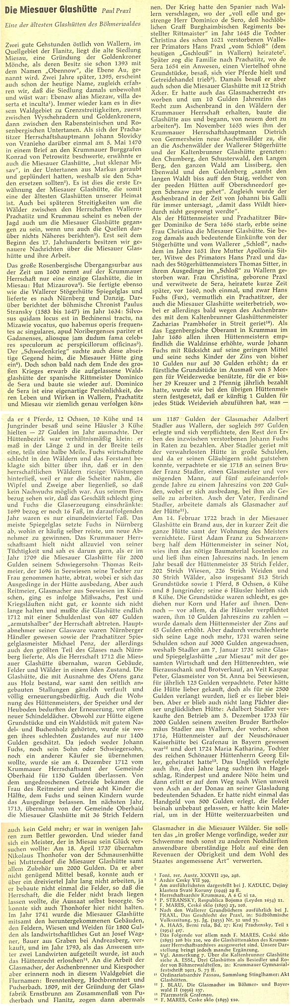 O skelné huti v dnes zaniklém Vyšném (Miesau), jedné z nejstarších na Šumavě, se rozepsal v ve svém textu na stránkách krajanského měsíčníku