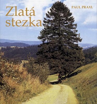 Obálka (2016) českého překladu jeho knihy, vydaného městem Prachatice ve spolupráci s prachatickou Městskou knihovnou