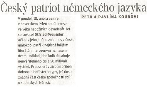 Na stránkách Lidových novin byl u příležitosti svého úmrtí bohatě vzpomenut - jen chyběla informace o příjmení,     které nosil od narození po českých předcích