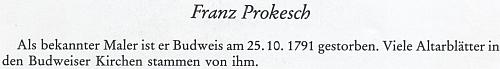"""Karl Adalbert Sedlmeyer ho v pamětní knize Budweis (1979) píše dokonce příjmením """"Prokesch"""""""