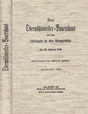 """Vazba reprintu (Stiftbibliothek Schlägl, 1982) jiné práce Laurenze Prölla o selském domě horního Mühlviertelu, knižně vyšlé původně v roce 1902 jako separát textů z """"Mühlviertler Nachrichten"""""""