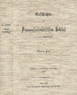Vazba reprintu (Stiftbibliothek Schlägl, 1980) původního vydání jeho dějin premonstrátského kláštera Schlägl, vydaných v Linci roku 1877