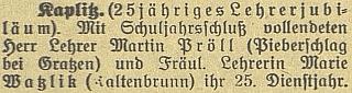 Ještě v roce 1925 připománá českobudějovický německý deník 25 let jeho učitelského působení (spolu s Marií Watzlikovou)