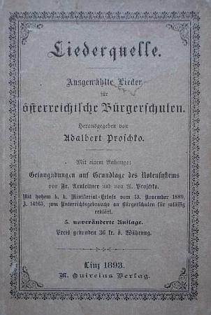Vazba (1893) pátého už nezměněného vydání jeho zpěvníku pro rakouské měšťanské školy