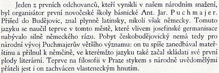 """Odstavec o Puchmajerovi ze sborníku """"Šedesát let Jirsíkova gymnasia v Č. Budějovicích"""" dává najevo, ževjihočeské metropoli """"přilnul k němčině"""", ve které i začal psát"""