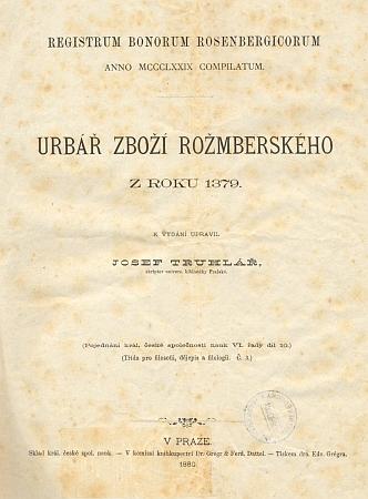 """Titulní list (1880) Urbáře zboží rožmberského zroku 1379, kde je ves """"Rowne"""" zmiňována vůbec poprvé"""