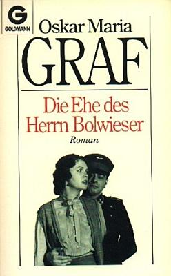 Obálka (1985) románové předlohy z roku 1931, jejímž autorem je Oskar Maria Graf (Goldmann, Mnichov)