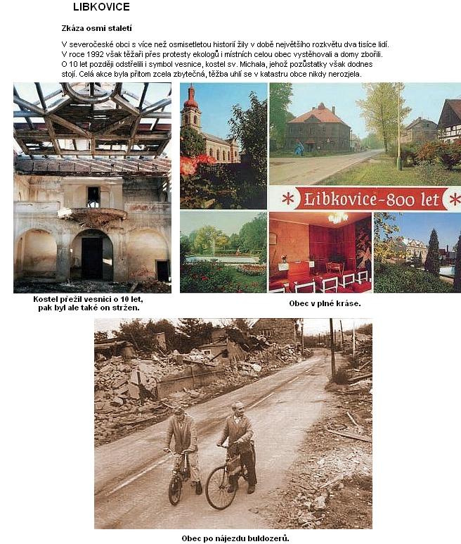 """Libkovice se staly obětí nesmyslné demolice v devadesátých letech dvacátého století - tedy po """"něžné revoluci"""""""