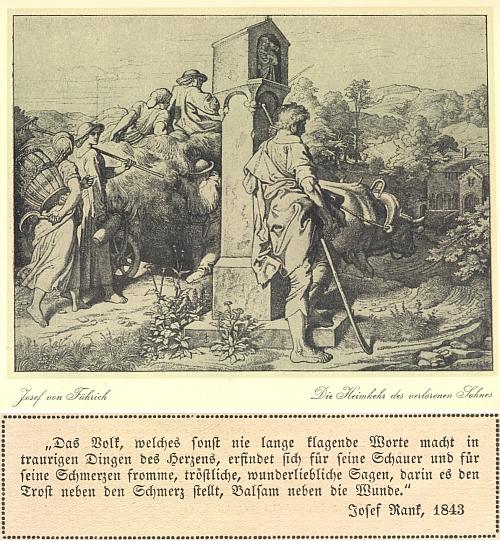 """Grafiku Josefa Führicha (1800-1876) Návrat ztraceného syna doprovází Rankův text: """"Lid, který jinak nikdy neplýtvá obšírnými žalobami na truchlivé záležitosti srdce, nalezl pro své přízraky a bolesti zbožné, útěšné, čarovně líbezné pověsti, v nichž bolesti staví po bok útěchy, balzám po bok svým poraněním."""""""