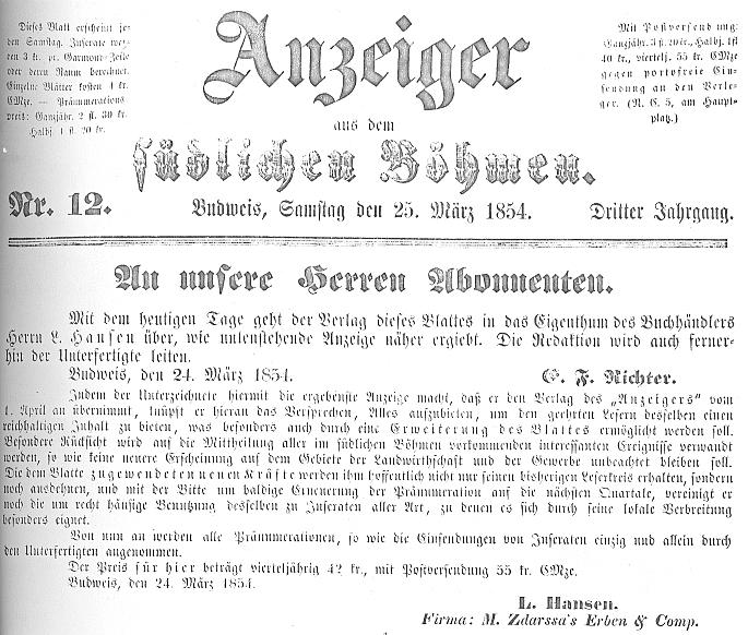 Tady oznamuje na první straně dvanáctého čísla třetího ročníku budějovického listu, který redigoval, že jeho nakladatelem se stává knihkupec Ludolf Emil Hansen