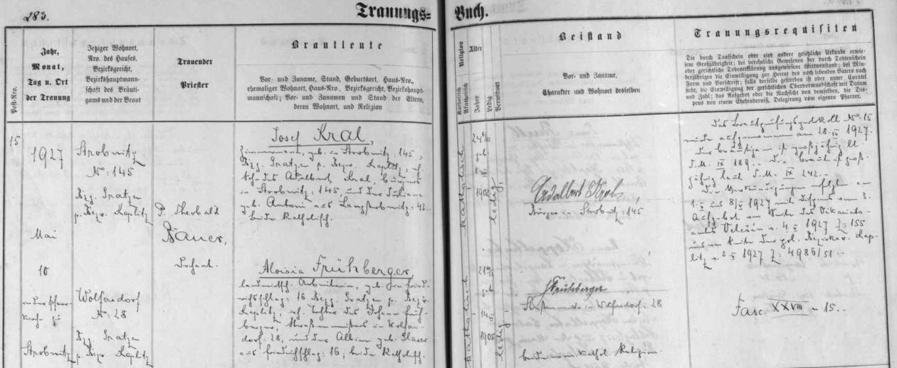 Podle záznamu oddací matriky farní obce Horní Stropnice si tu v květnu roku 1927 bere Aloisia Frühbergerová za muže Josefa Krale z Horní Stropnice, bratra Luise, roz. Kralové