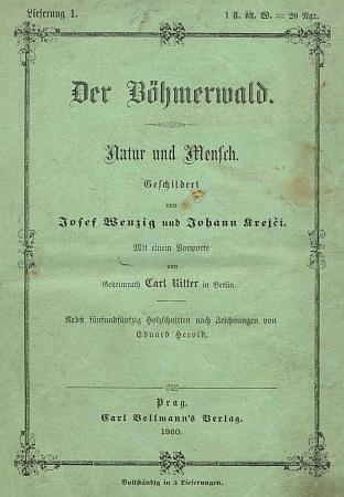 První sešit (1860) prvého vydání monografie Šumavy od Josefa Wenziga a Jana Krejčího s Ritterovou předmluvou