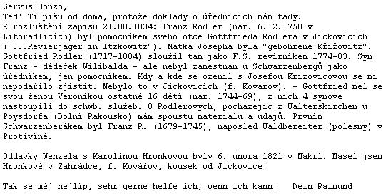 """Tady Raimund Paleczek dopovídá o Rodlerových předcích stále jen zlomek toho, co má v """"materiálech"""""""