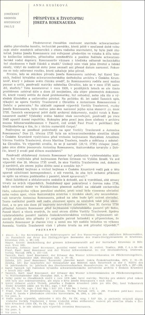 Ke sporu o Rosenauerova otce se asi nejpodrobněji vyslovila Anna Kubíková roku 1981