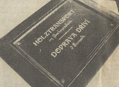 Soubor fotografií o plavbě dříví Schwarzenberským kanálem byl exponátem Světové výstavy v Paříži roku 1900