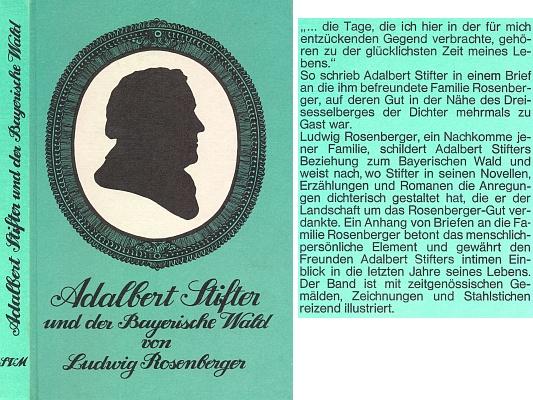 Vazba (1967) jeho knihy o vztahu Adalberta Stiftera k Bavorskému lesu, vydané mnichovským nakladatelstvím Süddeutscher Verlag
