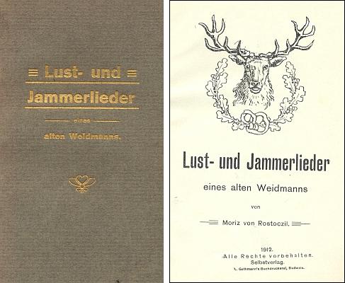 """Obálka a titulní list (1912) jeho vlastním nákladem vydané sbírky """"veselých i truchlivých zpěvů jednoho starého nimroda"""", věnované knížeti Adolfu Schwarzenbergerovi a obsahující ovšem i témata šumavská"""