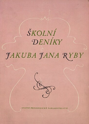 Obálka vydání jeho školních deníků (Státní pedagogické nakladatelstvíPraha,1957)