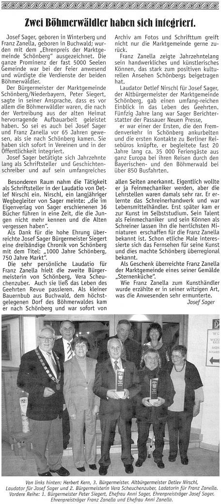 Při převzetí čestného ocenění města Schönberg v roce 2012 spolu s Franzem Zanellou na snímku, který v krajanském měsíčníku doprovodil vlastním článkem