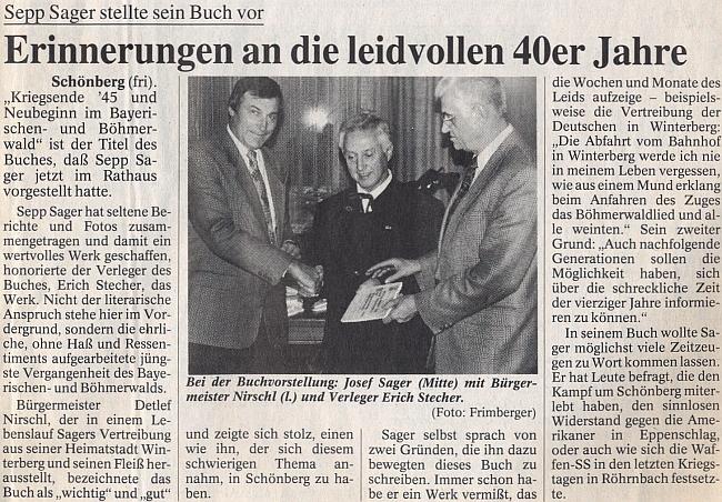 Tady představuje v roce 1995 svou knihu o Schönbergu se starostou Nirschlem a vydavatelem Erichem Stecherem na stránkách bavorského deníku