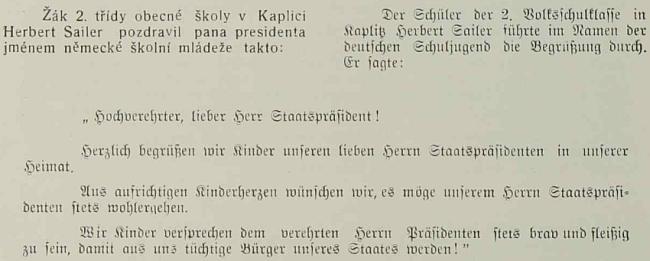 Doslovné znění jeho pozdravu prezidentu Benešovi za jeho návštěvy v Kaplici, jak je otiskl Okresní věstník pro politický okres kaplický v čísle 7 ročníku 1937