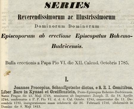Jeho záznam v řadě prvého z budějovických biskupů z diecézního katalogu na rok 1865, tedy 80 let po Schaaffgotscheově ustanovení