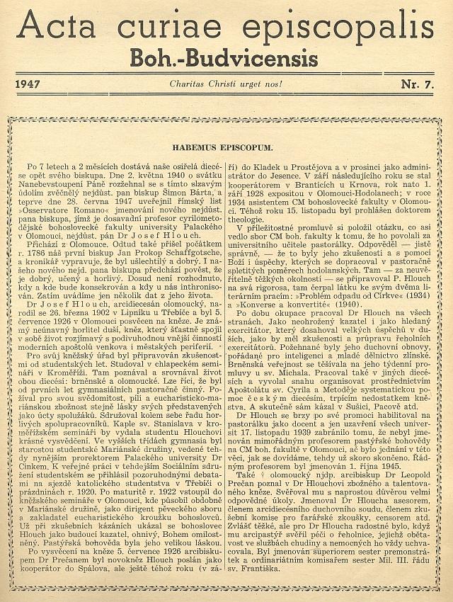 Titulní list diecézního listu z roku 1947 ke jmenování biskupa Josefa Hloucha připomíná i původ, ušlechtilost adobrotu prvního z českobudějovických biskupů vůbec