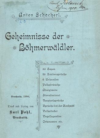Obálka jeho díla, vydaného v roce 1900 Karlem Pohlem v Prachaticích