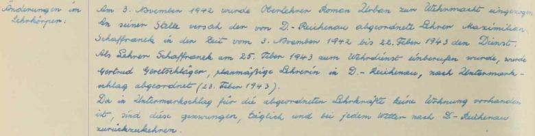 V Dolním Markschlagu působil jako učitel od 3. listopadu 1942 do 22. února roku 1943, z další věty ve školní kronice se dovídáme, že učitelské síly se musely do vsi přemisťovat denně za každého počasí odjinud a zase se tam vracely, poněvadž tady pro ně ubytování nebylo