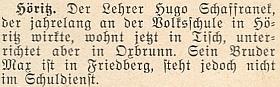"""Zpráva v krajanském měsíčníku z května roku 1955 uvádí, že jeho bratr Hugo, který léta působil v Hořicích na Šumavě, """"bydlí nyní ve Ktiši a učí v Březovíku"""", Max je pak bytem ve Frymburku a je """"mimo školní službu"""""""