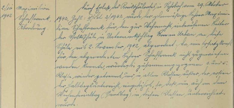Podle zápisu ve školní kronice byl ustanoven do Dolního Markschlagu ke dni 2. listopadu 1942
