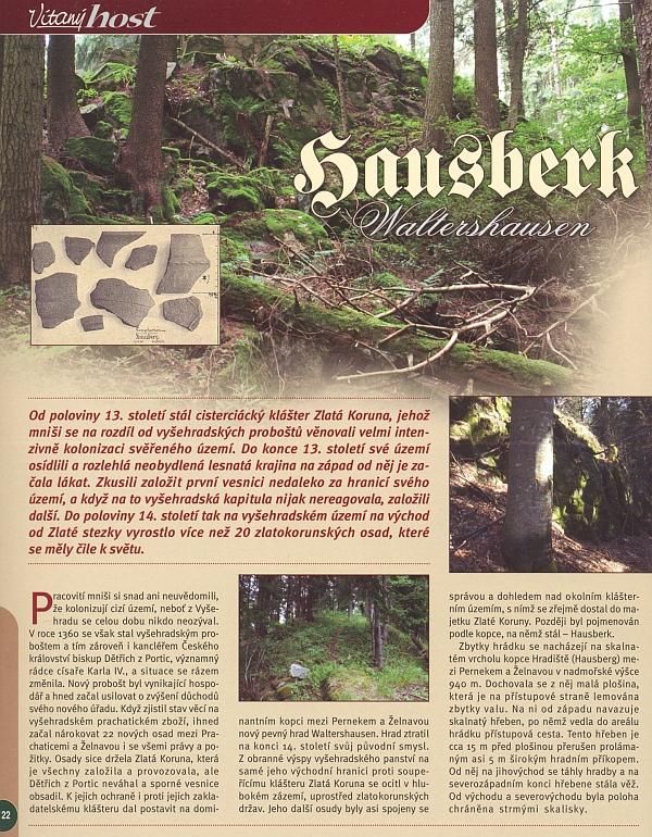 V roce 2011 otiskl časopis Vítaný host větší text o hradě na Hausberku, jehož autor použil i materiálů z Kohoutího kříže