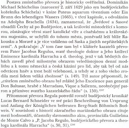 Pasáž dovolávající se Schicheliova svědectví (a také svědectví Lukase Bernarda Schneidera) ve věci převora českobudějovického dominikánského kláštera za třicetileté války Jacoba Regula
