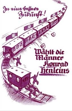 """Neuvěřitelný volební plakát Henleinovy Sudetoněmecké strany shonbou posledního vagonu """"do lepší budoucnosti"""", snu, který se naplnil"""